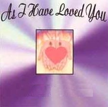 As I Have Loved You (CD)